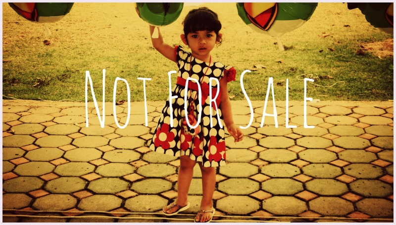 She is not for sale.  She is a child of God.